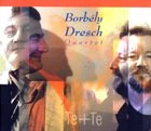 MIHÁLY BORBÉLY Te + Te album cover