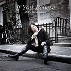 MIKA STOLTZMAN (AKA MIKA YOSHIDA) lf You Believe album cover