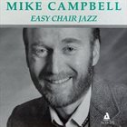 MIKE CAMPBELL Easy Chair Jazz album cover
