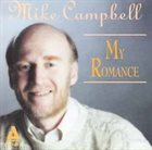 MIKE CAMPBELL My Romance album cover