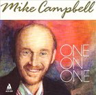 MIKE CAMPBELL One on One album cover