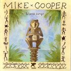 MIKE COOPER Island Songs album cover