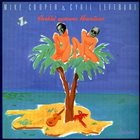 MIKE COOPER Mike Cooper & Cyril Lefebvre : Aveklei Uptowns Hawaiians album cover