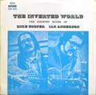 MIKE COOPER Mike Cooper, Ian Anderson : The Inverted World (The Country Blues Of Mike Cooper Ian Anderson) album cover