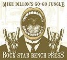 MIKE DILLON Rock Star Bench Press album cover