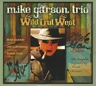 MIKE GARSON Wild Out West album cover