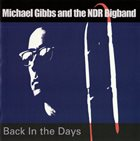 MIKE GIBBS Back In The Days (with NDR Bigband) album cover