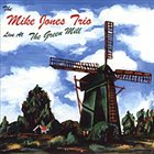 MIKE JONES Live at the Green Mill album cover