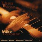 MIKE LEDONNE Then & Now album cover