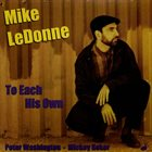 MIKE LEDONNE To Each His Own album cover