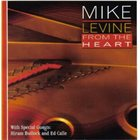 MIKE LEVINE From the Heart album cover