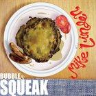 MIKE LINDEN Bubble & Squeak album cover