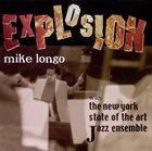 MIKE LONGO Explosion album cover