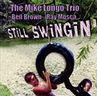 MIKE LONGO Still Swingin' album cover