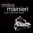 MIKE MAINIERI Man Behind Bars album cover