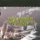 MIKE MAINIERI Mike Mainieri/Marnix Busstra Quartet : Twelve pieces album cover