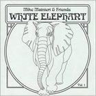 MIKE MAINIERI White Elephant Vol. 1 album cover