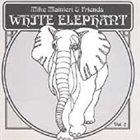 MIKE MAINIERI White Elephant Vol. 2 album cover