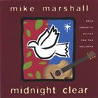 MIKE MARSHALL Midnight Clear album cover