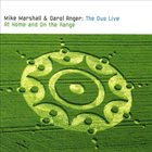 MIKE MARSHALL Mike Marshall , Darol Anger ‎: The Duo Live At Home And On The Range album cover