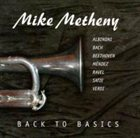 MIKE METHENY Back to Basics album cover