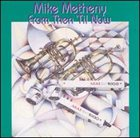 MIKE METHENY From Then 'til Now album cover