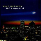 MIKE METHENY KC Potpourri album cover