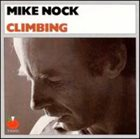 MIKE NOCK Climbing album cover