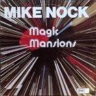 MIKE NOCK Magic Mansions album cover