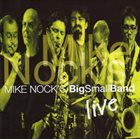 MIKE NOCK Mike Nock's Big Small Band ‎: Live album cover