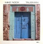 MIKE NOCK Talisman album cover