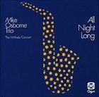 MIKE OSBORNE All Night Long: The Willisau Concert album cover