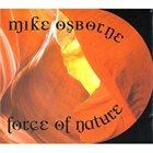MIKE OSBORNE Force Of Nature album cover