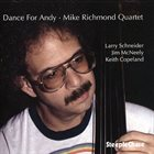 MIKE RICHMOND Dance For Andy album cover