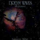 MIKE RICHMOND Dream Waves album cover