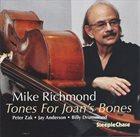 MIKE RICHMOND Tones For Joan's Bones album cover