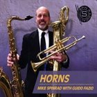 MIKE SPINRAD — Mike Spinrad with Guido Fazio : Horns album cover