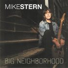 MIKE STERN Big Neighborhood album cover