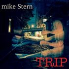 MIKE STERN Trip album cover