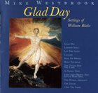 MIKE WESTBROOK Glad Day (Settings Of William Blake) album cover