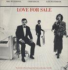 MIKE WESTBROOK Mike Westbrook, Chris Biscoe, Kate Westbrook : Love For Sale album cover