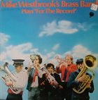MIKE WESTBROOK Mike Westbrook's Brass Band : Plays