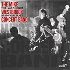 MIKE WESTBROOK The Last Night At The Old Place album cover