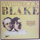 MIKE WESTBROOK The Westbrook Blake (Bright As Fire) album cover