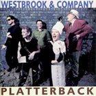 MIKE WESTBROOK Westbrook & Company : Platterback album cover