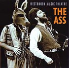 MIKE WESTBROOK Westbrook Music Theatre : The Ass album cover