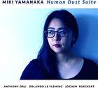 MIKI YAMANAKA Human Dust Suite album cover