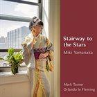 MIKI YAMANAKA Stairway to the Stars album cover