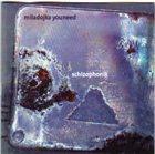 MILADOJKA YOUNEED Schizophonik album cover
