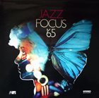 MILCHO LEVIEV Bulgarian Jazz Quartet - Jazz Focus '65 album cover